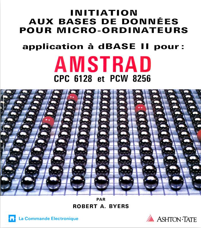 Initiation aux bases de donnees dBASEII Amstrad CPC6128 PCW8256 (acme)