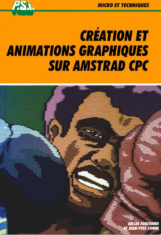 Création et animations graphiques sur Amstrad CPC (acme)