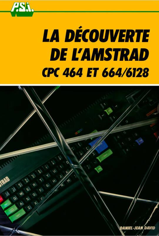 La découverte de l'Amstrad CPC464 et 664 6128 (acme)