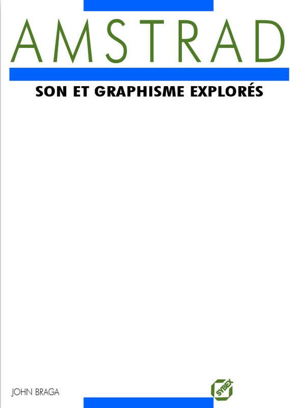 Amstrad Son et graphisme explores (acme)